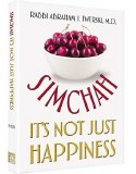 Simcha, Its Not Just Happines