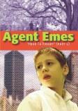 Agent Emes Episode # 6