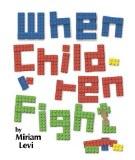 When Children Fight