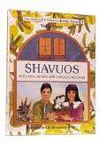 Shavuos With Bina, Benny, ...