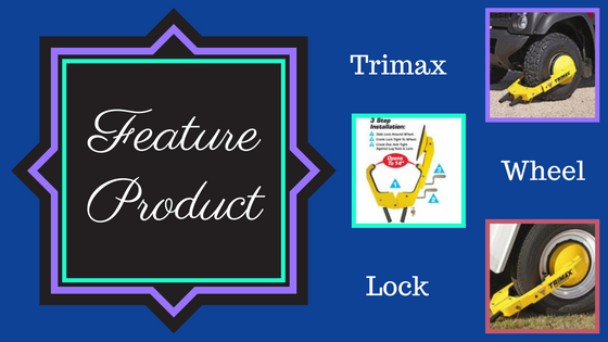feature product - trimax wheel lock