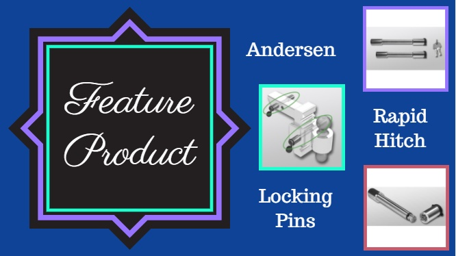 feature product - andersen rapid hitch locking pin set