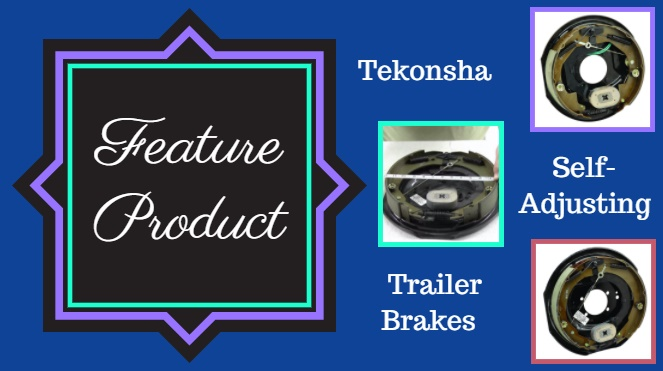 feature product - self adjusting trailer brakes