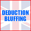 Bluffing / Deduction