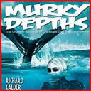 Murky Depths
