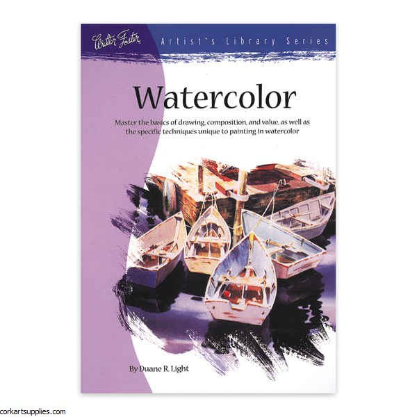 Walter Foster: Watercolor - Duane R. Light