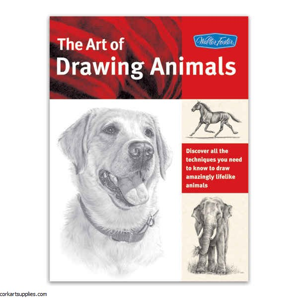 Walter Foster: The Art Of Drawing Animals