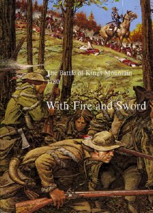 With Fire and Sword: The Battle of Kings Mountain, 1780