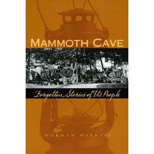 Mammoth Cave: Forgotten Stories of Its People