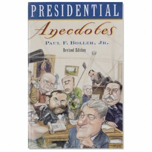 Presidential Anecdotes 2nd Edition