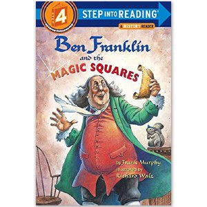 Step Into Reading: Ben Franklin and the Magic Squares