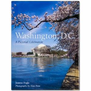 Washington, D.C. Pictorial Celebration