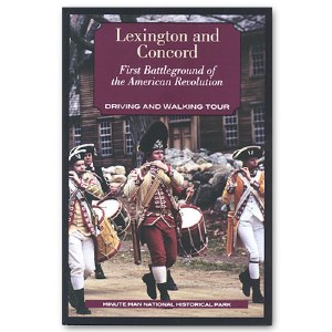 Lexington and Concord: First Battleground of the American Revolution, Driving and Walking Tour