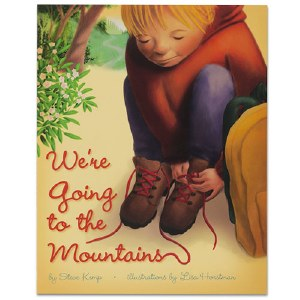 We're Going to the Mountains