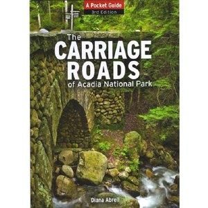 Pocket Guide to The Carriage Roads of Acadia