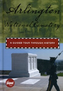 Arlington National Cemetery: A Guided Tour