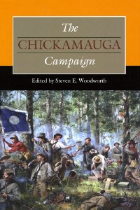 The Chickamauga Campaign By Steven E. Woodworth