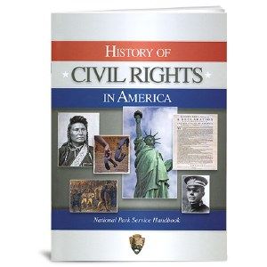 History of Civil Rights in America National Park Service Handbook