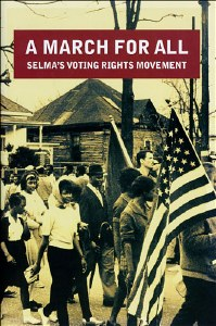 A March for All: Selma's Voting Rights Movement