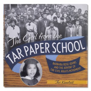 The Girl from Tar Paper School