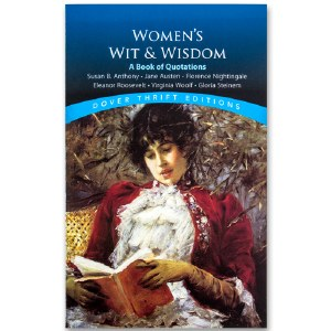 Women's Wit & Wisdom: A Book of Quotations