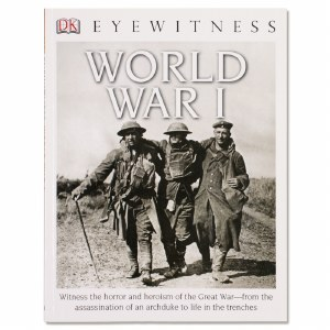DK Eyewitness: World War I