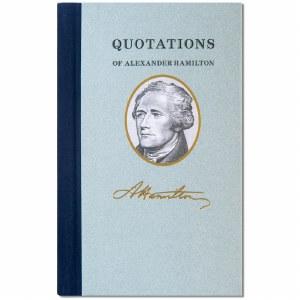 Alexander Hamilton Quotations