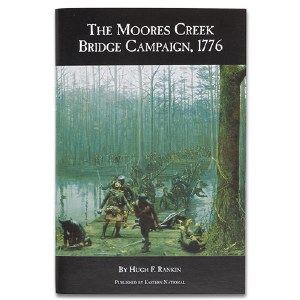 The Moores Creek Bridge Campaign, 1776