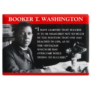 Booker T. Washington Quote Magnet