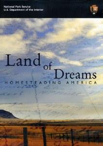 Land of Dreams: Homesteading America