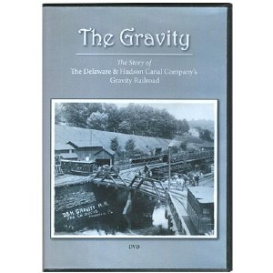 The Gravity: The Story of The Delaware & Hudson Canal Company's Gravity Railroad DVD
