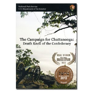 The Campaign for Chattanooga: Death Knell of the Confederacy