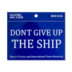 Don't Give up the Ship Decal