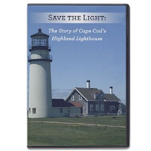 Save The Light: The Story of Cape Cod's Highland Lighthouse DVD