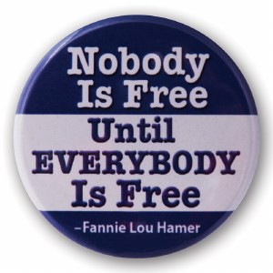 Fannie Lou Hamer Quote Button