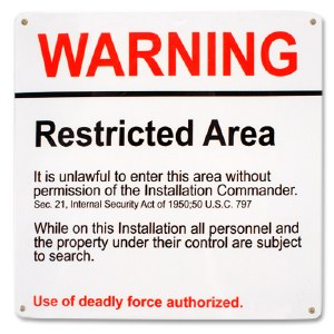 Minuteman Missile Restricted Sign