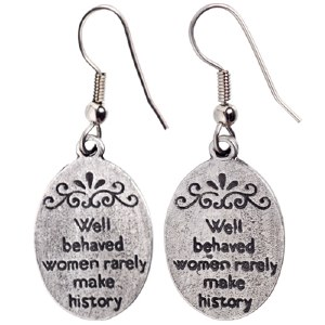Well Behaved Women Earrings