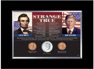 Strange But True: Lincoln and Kennedy
