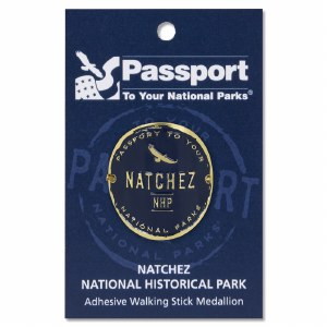 Natchez NHP Passport Hiking Medallion