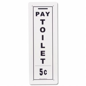Pay Toilet Tin Railroad Sign