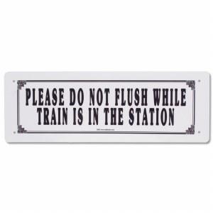 Do Not Flush Tin Railroad Sign
