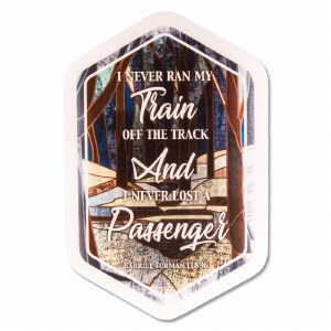 Harriet Tubman Train Quote Decal