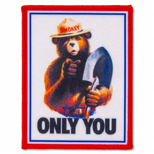 Smokey Bear Only You Patch