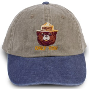 Smokey Bear ONLY YOU Twill Cap
