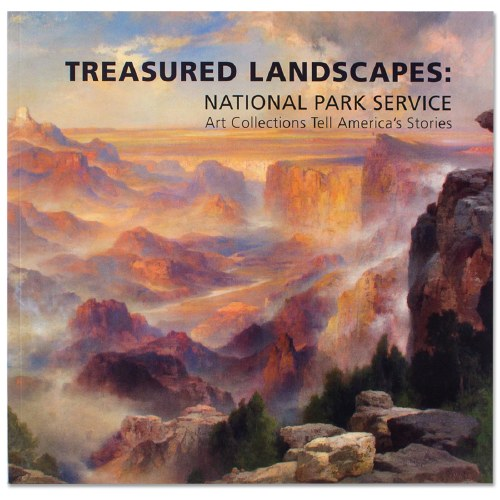 Treasured Landscapes National Park Service Art Collections Shop Americas National Parks