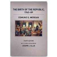 The Birth of the Republic: 1763-89
