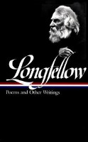 Longfellow - Poems and Other Writings
