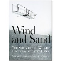 Wind and Sand:  The Story of the Wright Brothers at Kitty Hawk