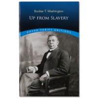 Booker T. Washington: Up from Slavery