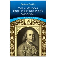 Wit and Wisdom from Poor Richard's Almanack